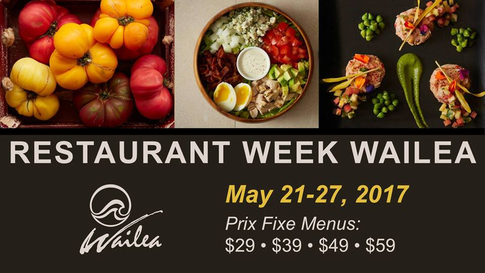 Restaurant Week Wailea May 21-27, 2017