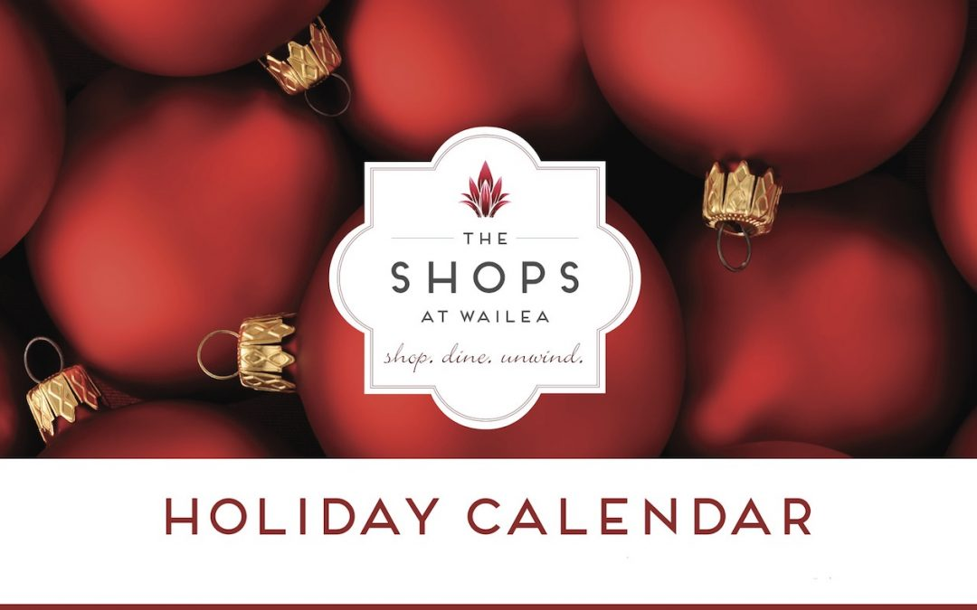 The Shops at Wailea Holiday Events