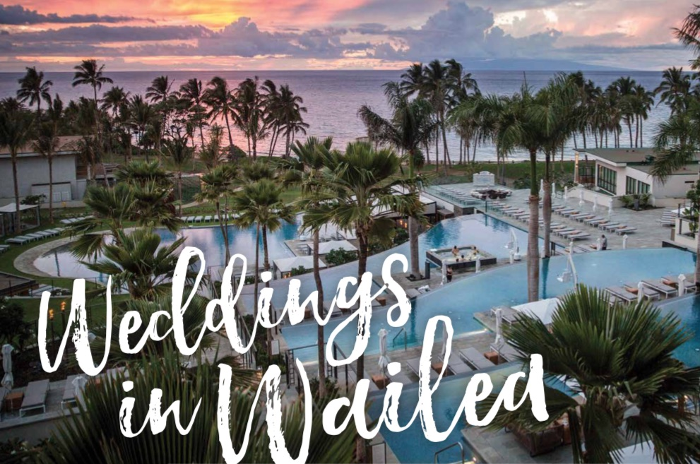 Weddings in Wailea!